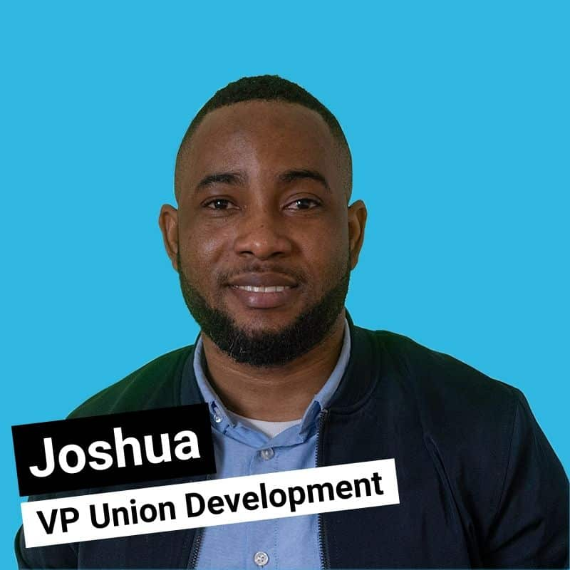 Joshua - VP Union Development